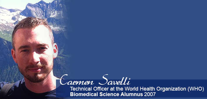Carmen Savelli - Biomedical Sciences Alumnus 2007 - technical officer at the world health organization